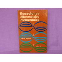 Earl D. Rainville, Ecuaciones Diferenciales Elementales.