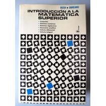 Introducción A La Matemática Superior. Bush & Obreanu