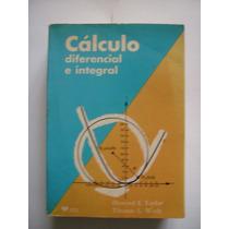 Cálculo Diferencial E Integral - Taylor - Wade - 1975 - Vbf