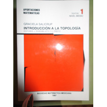 Introducción A La Topología Graciela Salicrup