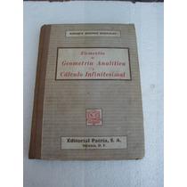 Elementos De Geometria Analitica Y Calculo Infinitesimal