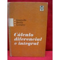 Granville, Smith, Longley, Cálculo Diferencial E Integral.