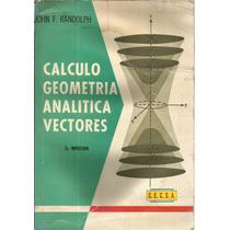 Cálculo Con Geometría Analítica, Vectores. Randolph.