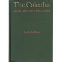 Cálculo Con Geometría Analítica. Louis Leithold. Harper & Ro