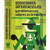 Ecuaciones Diferenciales Y Problemas Con Valores En Frontera