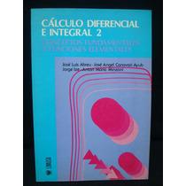 Abreu, Minzoni, Cálculo Diferencial E Integral, Tomo Ii.