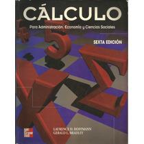 Cálculo Para Administración, Economía Y Ciencias Sociales.