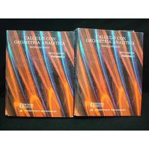 Thomas, Finney, Cálculo Con Geometría Analítica, Vol. I Y Ii