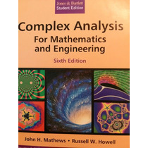 Complex Analysis For Math And Engineering