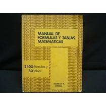 Murray R. Spiegel, Manual De Fórmulas Y Tablas Matemáticas