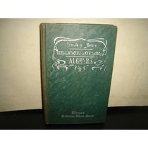 Antiguo - Elementos De Matemáticas - Anastasio Lasala - 1901