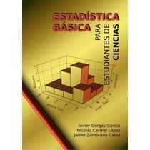 Estadística Básica Para Estudiantes De Ciencias Pdf