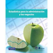 Libro: Estadística Para Administración Y Negocios Pdf