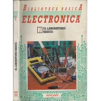 Electronica 1 El Laboratorio Básico Biblioteca Básica