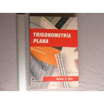 Nathan O. Niles, Trigonometría Plana, Editorial Limusa.
