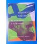 El Paseante Y Su Sombra. Friedrich Nietzsche. Ed. Siruela