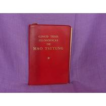 Cinco Tesis Filosóficas De Mao Tsetung, Pekín, 1975.
