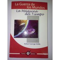 Libro La Guerra De Los Mundos Y La Maquina Del Tiempo H.g. W