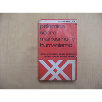 Louis Althusser- Jorge Semprun, Polémica Sobre Marxismo