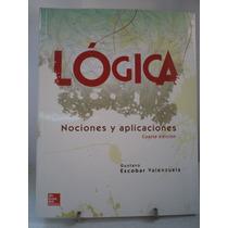 Lógica Nociones Y Aplicaciones - Gustavo Escobar V. | [lea]