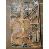 El Garabato. Vicente Leñero. $120. Lecturas Mexicanas.