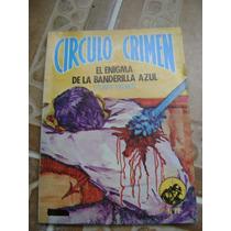 Circulo Crimen. Enigma Banderilla Azul, Stuart Palmer. $120.