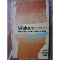 Maluco. Napoleon Baccino. Premio Casa Americas 1989. $80.