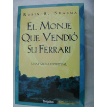 El Monje Que Vendio Su Ferrari. R. Sharma. $149.