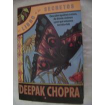 El Libro De Los Secretos. Deepak Chopra. $190