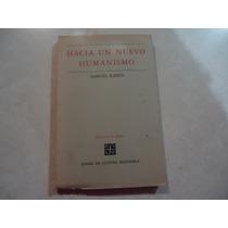 Hacia Un Nuevo Humanismo Autor: Samuel Ramos