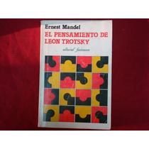 Ernest Mandel, El Pensamiento De Leon Trotsky, Editorial