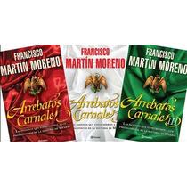 Libros Arrebatos Carnales 1, 2 Y 3 Francisco Martin Moreno