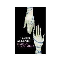 Libro De Amor Y Sombra
