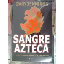 Sangre Azteca. Gary Jennings. $230.