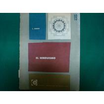 Louis Renou, El Hinduismo, Editorial Universitaria De Buenos