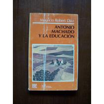 Antonio Machado La Educación-mauricio Díaz-el Caballito-rm4