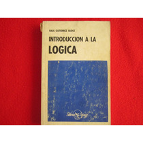 Libro Texto Introduccion A La Logica. Raul Gutierrez Saenz