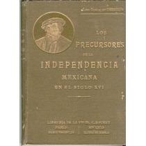 Obregón. Los Preocursores De La Independencia1906 Oportunida