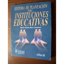Sistema De Planeación Para Instituciones Educativas-ruiz-hm4