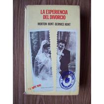 La Experiencia Del Divorcio-p.dura-407 Pag-morton Hunt-mn4