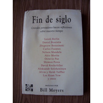 Fin De Siglo-reflexiones, Grandes Pensadores-bill Moyers-vbf