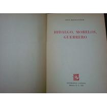 José Mancisidor, Hidalgo, Morelos, Guerrero, México, 1956.
