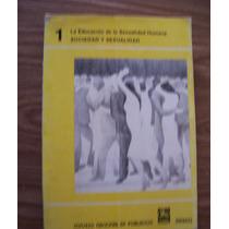 Sociedad Y Sexualidad-la Educación Sexualidad Humana-conapo