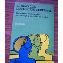 El Niño Con Disfunción Cerebral-ilust-aut-calderón-ed-limusa
