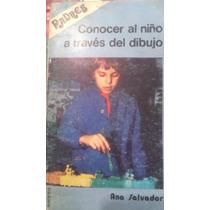 Conocer Al Nino A Traves Del Dibujo, Ana Salvador