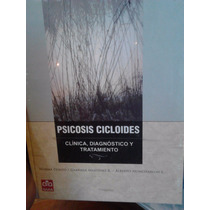Psicosis Cicloides Clínica Diagnóstico Y Tratamiento