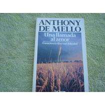 Anthony De Mello, Una Llamada Al Amor.