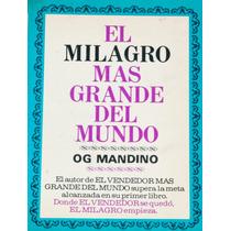 El Milagro Mas Grande Del Mundo.og Mandino.editorial Diana