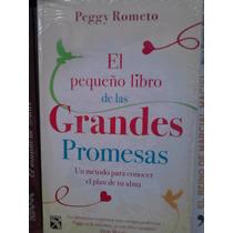 Peggy Rometo El Pequeño Libro De Las Grandes Promesas