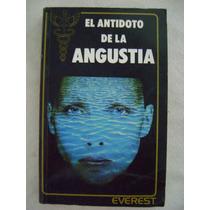 El Antídoto De La Angustia. Cómo Vencer El Stress - R. Lewis